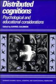 Cover of: Distributed Cognitions: Psychological and Educational Considerations (Learning in Doing: Social, Cognitive and Computational Perspectives) | Gavriel Salomon