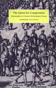 Cover of: The quest for compromise by Howard Louthan