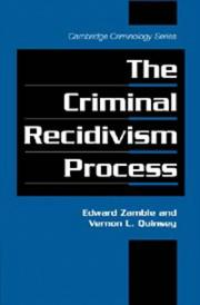Cover of: The criminal recidivism process | Edward Zamble