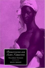 Cover of: Romanticism and Slave Narratives by Helen Thomas