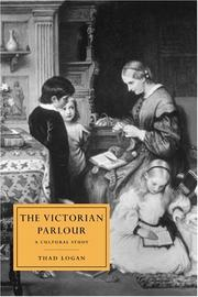 Cover of: The Victorian parlour | Thad Logan