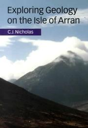 Cover of: Exploring geology on the Isle of Arran | C. J. Nicholas