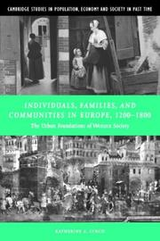 Cover of: Individuals, Families, and Communities in Europe, 12001800 by Katherine A. Lynch