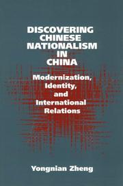 Cover of: Discovering Chinese nationalism in China by Zheng, Yongnian.