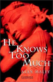 Cover of: He Knows Too Much | Alan Maley