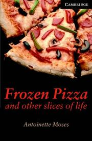 Cover of: Frozen Pizza and Other Slices of Life Book and Audio CD Pack | Antoinette Moses