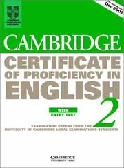 Cover of: Cambridge Certificate of Proficiency in English 2 Student's Book with Entry Test | University of Cambridge Local Examinations Syndicate