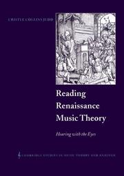 Cover of: Reading Renaissance Music Theory | Cristle Collins Judd