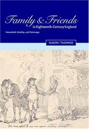 Cover of: Family and friends in eighteenth-century England by Naomi Tadmor