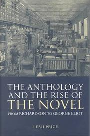 Cover of: The anthology and the rise of the novel by Leah Price