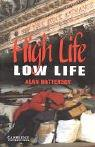Cover of: High Life, Low Life | Alan Battersby