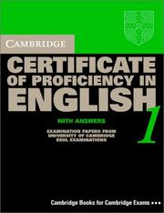 Cover of: Cambridge Certificate of Proficiency in English 1 Student's Book with Answers | University of Cambridge Local Examinations Syndicate