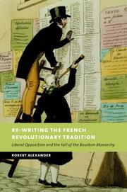 Cover of: Re-Writing the French Revolutionary Tradition | Robert Alexander