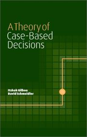 Cover of: A theory of case-based decisions | Itzhak Gilboa