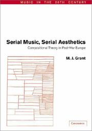 Cover of: Serial Music, Serial Aesthetics | M. J. Grant
