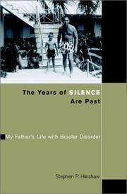 Cover of: The Years of Silence are Past by Stephen P. Hinshaw