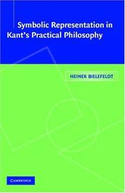 Cover of: Symbolic Representation in Kant's Practical Philosophy | Heiner Bielefeldt