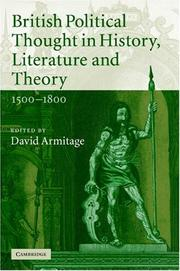 Cover of: British Political Thought in History, Literature and Theory, 15001800 | David Armitage