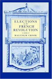 Cover of: Elections in the French Revolution | Malcolm Crook