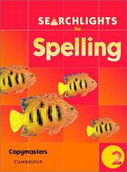 Cover of: Searchlights for Spelling Year 2 Photocopy Masters (Searchlights for Spelling) | Pie Corbett