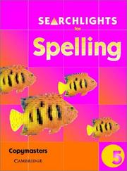 Cover of: Searchlights for Spelling Year 5 Photocopy Masters (Searchlights for Spelling) | Pie Corbett