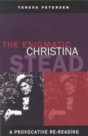 Cover of: The Enigmatic Christina Stead by Teresa Petersen