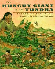 Cover of: The hungry giant of the Tundra by Teri Sloat