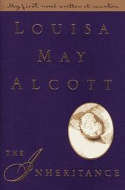 Cover of: The inheritance | Louisa May Alcott