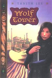 Cover of: Wolf Tower | Tanith Lee