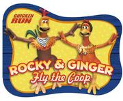 Cover of: Meet Rocky and Ginger, Shaped Board Book (Chicken Run) | DreamWorks SKG