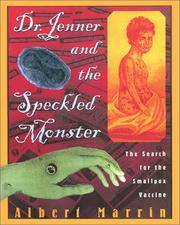 Cover of: Dr. Jenner and the speckled monster | Albert Marrin