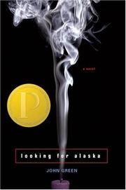 Cover of: Looking for Alaska by John Green (1977- )