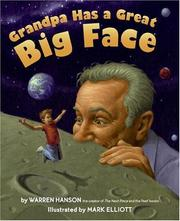 Cover of: Grandpa has a great big face | Warren Hanson