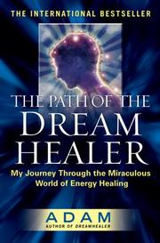 Cover of: The Path of the DreamHealer | Adam