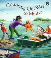 Cover of: Counting Our Way To Maine by Maggie Smith