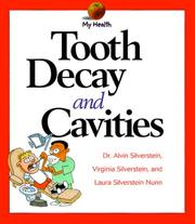 Cover of: Tooth decay and cavities | Alvin Silverstein