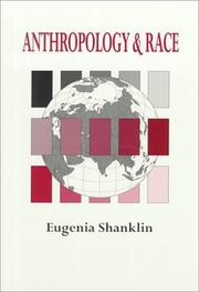 Cover of: Anthropology and race by Eugenia Shanklin