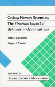 Cover of: Costing human resources | Wayne F. Cascio