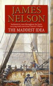 Cover of: The Maddest Idea (Revolution at Sea 2) | James Nelson