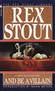 Cover of: And Be a Villain (Crime Line) (Crime Line) by Rex Stout