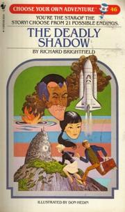 Cover of: The Deadly Shadow by Richard Brightfield