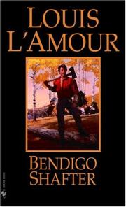 Cover of: Bendigo Shafter by Louis L'Amour