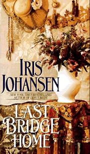 Cover of: Last Bridge Home | Iris Johansen