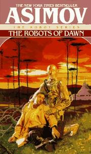 Cover of: The Robots of Dawn by Isaac Asimov