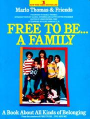 Cover of: Free to BE...A Family | Marlo Thomas