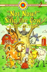 Cover of: Not Now! Said the Cow (Bank Street Level 1*) | Joanne Oppenheim