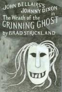 The Wrath of the Grinning Ghost (Johnny Dixon #12)
