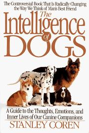 Cover of: The intelligence of dogs by Stanley Coren