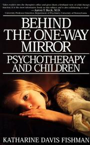 Cover of: Behind the One-Way Mirror by Katherine Davis Fishman