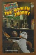 Cover of: The stolen trophy | Michael Jan Friedman